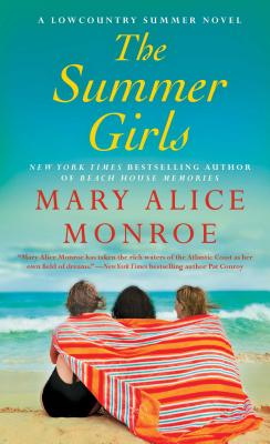 The Summer Girls (Lowcountry Summer  #1) Cover Image