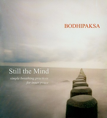 Still the Mind: Simple Breathing Practices for Inner Peace Cover Image
