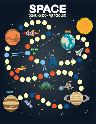 Space Coloring Book for Toddlers: Fantastic Outer Space Coloring book for preschoolers . Cover Image
