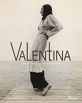 Valentina: American Couture and the Cult of Celebrity Cover Image