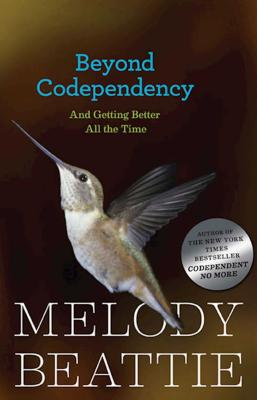 Beyond Codependency: And Getting Better All the Time Cover Image