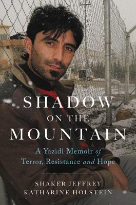 Shadow on the Mountain: A Yazidi Memoir of Terror, Resistance and Hope Cover Image
