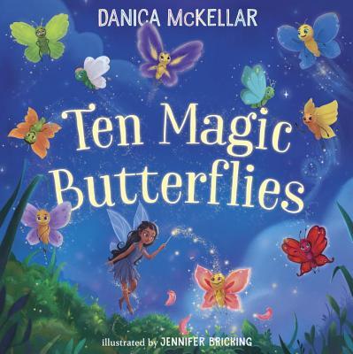 Ten Magic Butterflies (McKellar Math) Cover Image