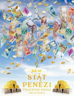 Jak se stát penězi Pracovní kniha (Czech) Cover Image