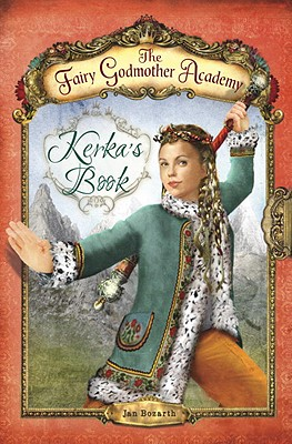 The Fairy Godmother Academy #2: Kerka's Book Cover Image