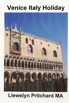 Venice Italy Holiday: : Italy, Gwyliau, Fenis, Teithio, Twristiaeth Cover Image
