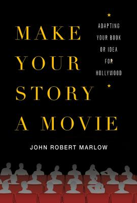 Cover for Make Your Story a Movie