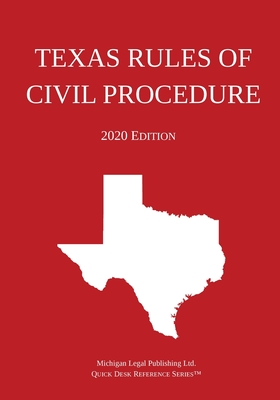 Texas Rules of Civil Procedure; 2020 Edition Cover Image