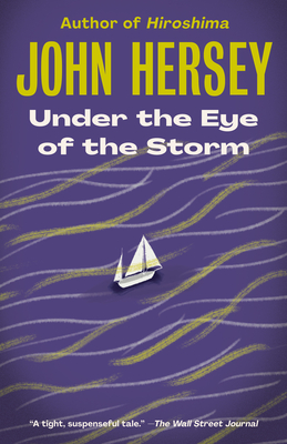 Under the Eye of the Storm: A Novel Cover Image