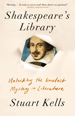 Shakespeare's Library: Unlocking the Greatest Mystery in Literature Cover Image