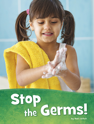Stop the Germs! Cover Image