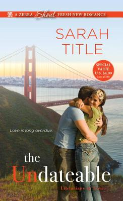 Cover for The Undateable (Librarians in Love #1)