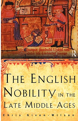 Cover for The English Nobility in the Late Middle Ages