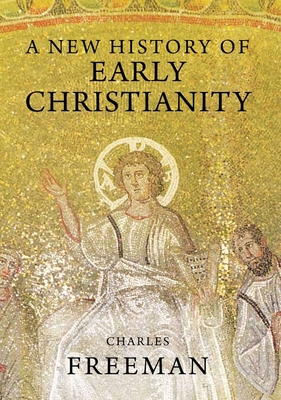 A New History of Early Christianity Cover Image