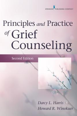 Principles and Practice of Grief Counseling Cover Image