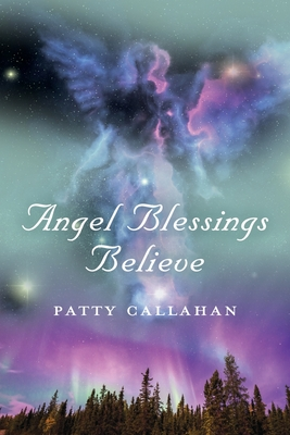Angel Blessings Believe Cover Image