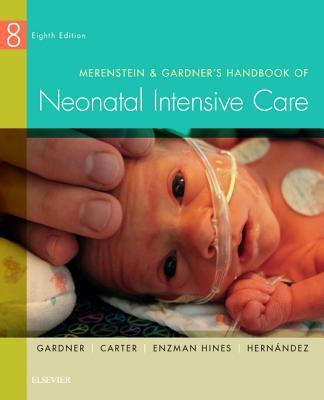 Merenstein & Gardner's Handbook of Neonatal Intensive Care Cover Image
