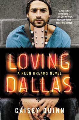 Loving Dallas: A Neon Dreams Novel Cover Image