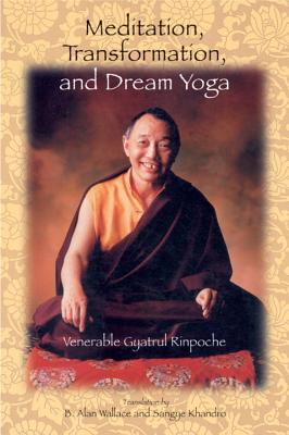 Meditation, Transformation, and Dream Yoga Cover Image