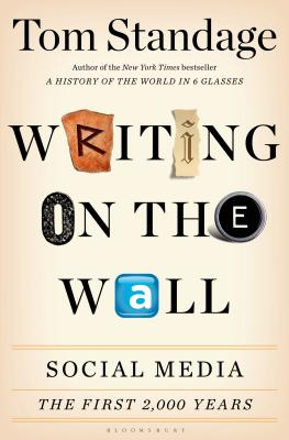 Writing on the Wall: Social Media - The First 2,000 Years Cover Image