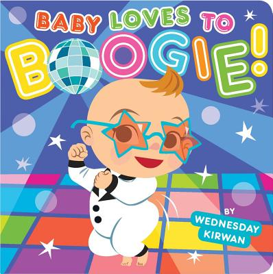 Baby Loves to Boogie! Cover Image