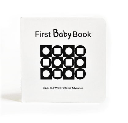 First Baby Book: Black and White Patterns Adventure Cover Image