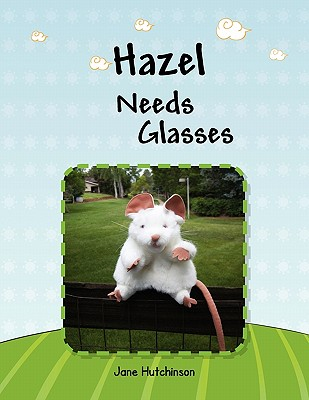 Hazel Needs Glasses Cover Image