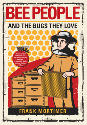 Bee People and the Bugs They Love Cover Image