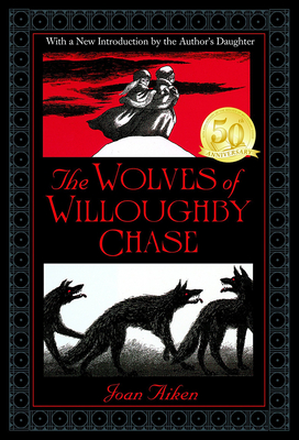 The Wolves of Willoughby Chase Cover Image