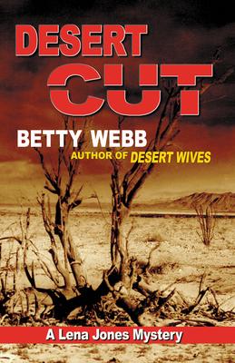 Desert Cut (Lena Jones Mysteries) Cover Image