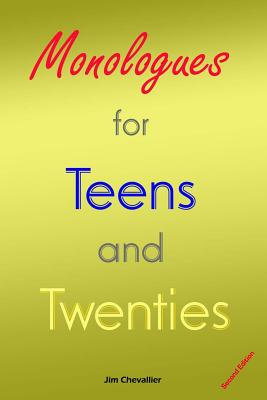 Monologues for Teens and Twenties: Second Edition Cover Image