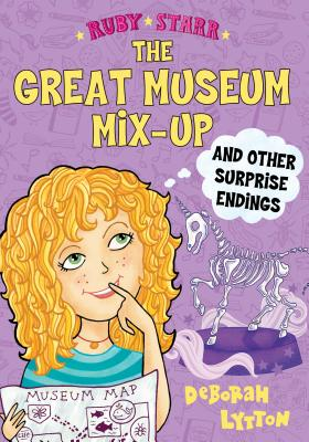 The Great Museum Mix-Up and Other Surprise Endings (Ruby Starr #3) Cover Image
