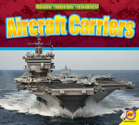 Aircraft Carriers (Mighty Military Machines) Cover Image