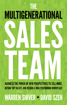 The Multigenerational Sales Team Cover