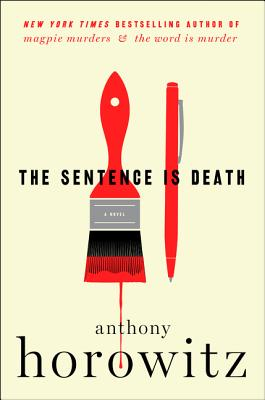The Sentence Is Death: A Novel (A Hawthorne and Horowitz Mystery) Cover Image