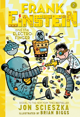Frank Einstein and the Electro-Finger (Frank Einstein series #2): Book Two Cover Image