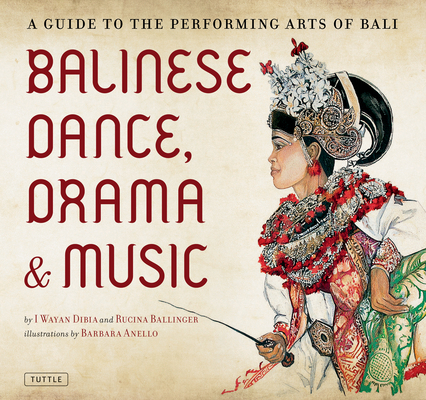 Cover for Balinese Dance, Drama & Music