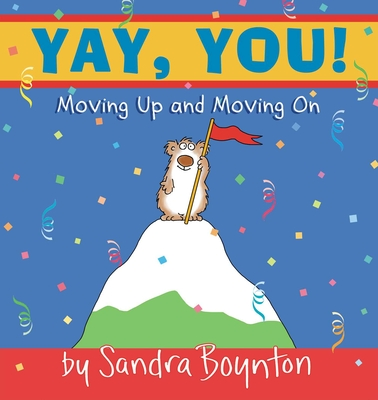Yay, You!: Moving Up and Moving On  cover image