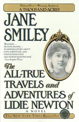 The All-True Travels and Adventures of Lidie Newton Cover