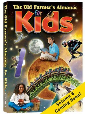Cover for The Old Farmer's Almanac for Kids, Volume 6