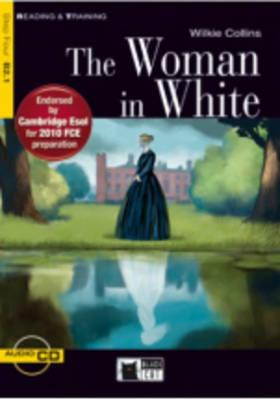 The Woman in White [With CD (Audio)] (Reading & Training: Step 4) Cover Image