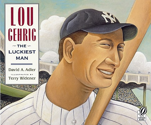 Lou Gehrig: The Luckiest Man Cover Image