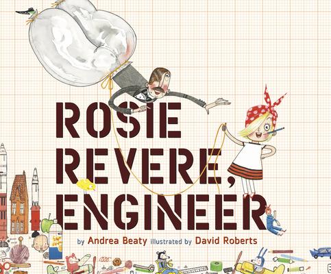 Rosie Revere, Engineer (Innovator) Cover Image