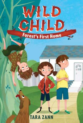 Wild Child: Forest's First Home Cover Image