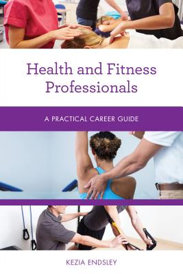 Health and Fitness Professionals: A Practical Career Guide Cover Image