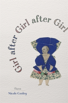 Girl After Girl After Girl: Poems (Barataria Poetry) Cover Image