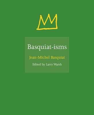 Basquiat-Isms Cover Image