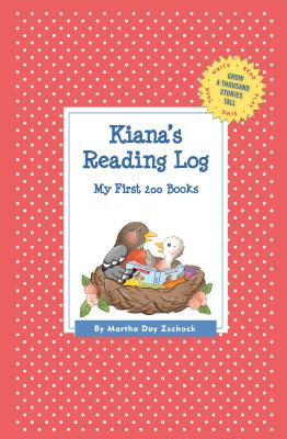 Kiana's Reading Log: My First 200 Books (Gatst) (Grow a Thousand Stories Tall) Cover Image