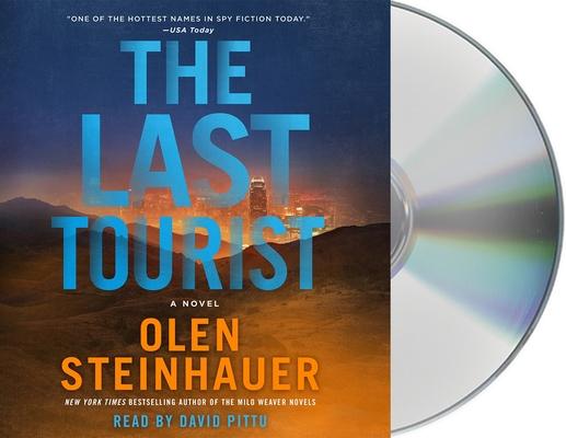 The Last Tourist: A Novel (Milo Weaver #4) Cover Image