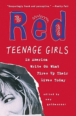 Red: Teenage Girls in America Write On What Fires Up Their LivesToday Cover Image